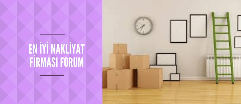 En İyi Nakliyat Firması Forum