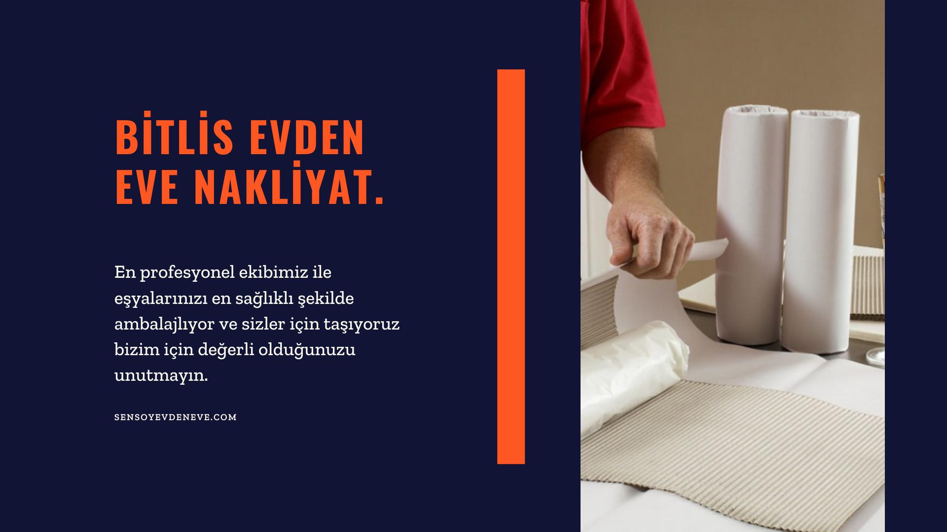 Bitlis Şehirlerarası Evden Eve Nakliyat